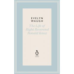 The Life of Right Reverend Ronald Knox by Evelyn Waugh, 9780141193526.