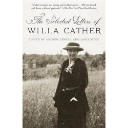 The Selected Letters of Willa Cather by Willa Cather, 9780804172271.