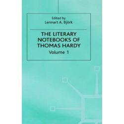 The Literary Notebooks of Thomas Hardy, v. 1 by Thomas Hardy, 9780333346501.