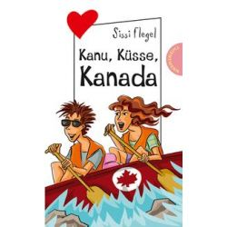 Bücher: Kanu, Küsse, Kanada  von Sissi Flegel