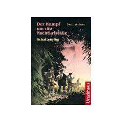 Bücher: Der Kampf um die Nachtkristalle - Schattenring  von Bent Jakobsen