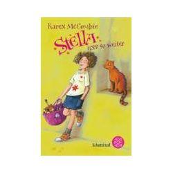 Bücher: Stella und so weiter  von Karen McCombie
