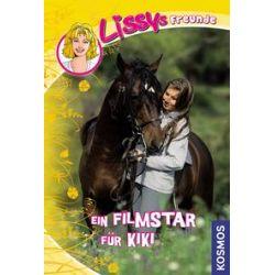 Bücher: Lissys Freunde 06. Ein Filmstar für Kiki  von Dagmar Hoßfeld