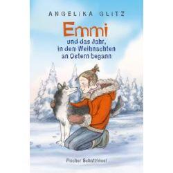 Bücher: Emmi und das Jahr, in dem Weihnachten an Ostern begann  von Angelika Glitz