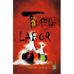 Bücher: Täufels Labor  von Gabriele Gerlach