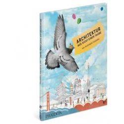 Bücher: Architektur aus Sicht einer Taube  von Archibald Colombo