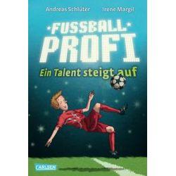 Bücher: Fußballprofi 02: Fußballprofi - Ein Talent steigt auf  von Irene Margil,Andreas Schlüter