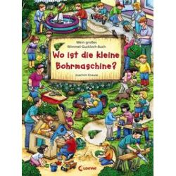 Bücher: Wo ist die kleine Bohrmaschine?  von Joachim Krause