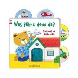 Bücher: Zieh mal - schau mal! Was fährt denn da?  von Anne Böhm