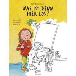 Bücher: Was ist denn hier los?  von Ralf Butschkow