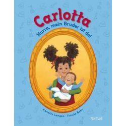 Bücher: Carlotta - Hurra mein Bruder ist da!  von Annette Langen
