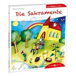 Bücher: Die Sakramente den Kindern erklärt  von Georg Schwikart