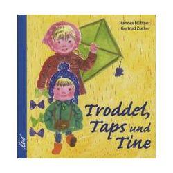 Bücher: Troddel, Taps und Tine  von Hannes Hüttner