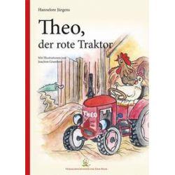 Bücher: Theo, der rote Traktor  von Hannelore Jürgens