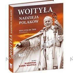 Wojtyła. Nadzieja Polaków - Karol Wojtyła
