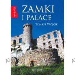 Zamki i pałace. Nasza Polska - Tomasz Wójcik