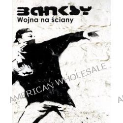 Wojna na ściany - Banksy