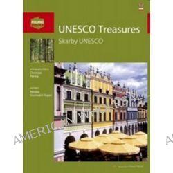 UNESCO Treasures / Skarby UNESCO - Bogna Parma, Christian Parma