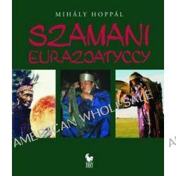 Szamani eurazjatyccy - Mihaly Hoppal
