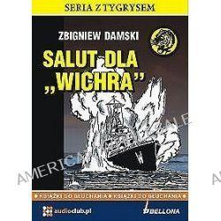 Salut dla Wichra - książka audio na 3 CD (CD) - Zbigniew Damski