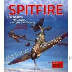 Spitfire. legendarny myśliwiec II wojny światowej - Robert Jackson