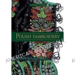 Polish Embroidery - Jadwiga Turska