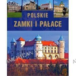 Polskie zamki i pałace - Krzysztof Żywczak