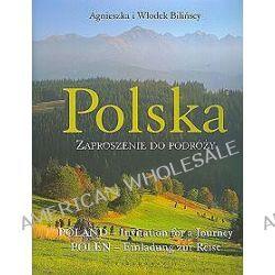 Polska. Zaproszenie do podróży - Agnieszka Bilińska, Włodek Biliński