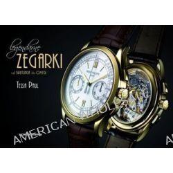 Legendarne zegarki - Tessa Paul