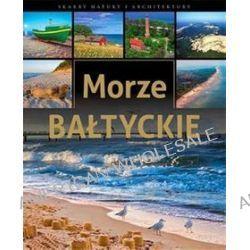 Morze Bałtyckie - Krzysztof Żywczak