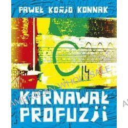 Karnawał profuzji + CD i DVD - Paweł Konjo Konnak