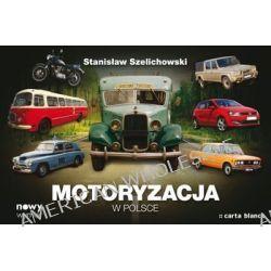 Motoryzacja w Polsce - Stanisław Szelichowski