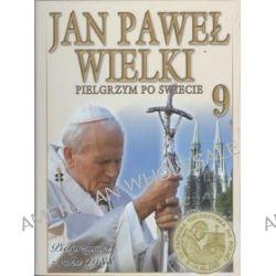 Jan Paweł Wielki. Pielgrzym Po Świecie, tom 9 - Pielgrzymki z roku 1988