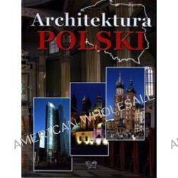 Architektura Polski - Joanna Włodarczyk