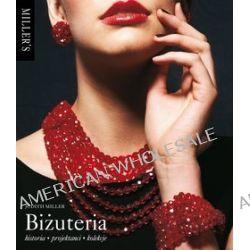Biżuteria. Historia, projektanci, kolekcje - Judith Miller
