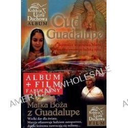Cud Guadeloupe.(Album + film fabularny Matka Boża z Guadalupe) - Marek Balon