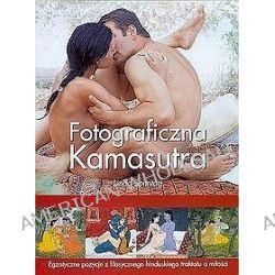 Fotograficzna Kamasutra. Egzotyczne pozycje z klasycznego hinduskiego traktatu o miłości - Linda Sonntag