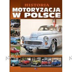 Historia. Motoryzacja w Polsce -