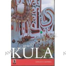 The Art of Kula by Shirley Faye Campbell, 9781859735183.