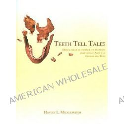 Teeth Tell Tales, Dental Wear as Evidence for Cultural Practices at Anse a La Gourde and Tutu (Caribbean) by Hayley L. Mickleburgh, 9789088900075.