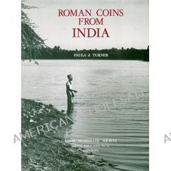 Roman Coins from India by Paula J. Turner, 9780905853239.