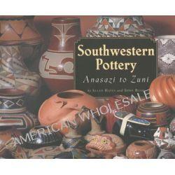 Southwestern Pottery, Anasazi to Zuni by Allan Hayes, 9780873586566.