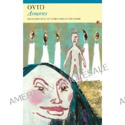 Amores by Ovid, 9781857546897.