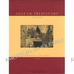 Aegean Prehistory, A Review by Tracey Cullen, 9780960904259.