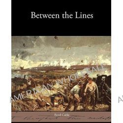Between the Lines by Boyd Cable, 9781438533025.