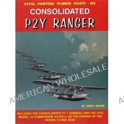 Consolidated P2Y Ranger by Steve Ginter, 9780989258319.