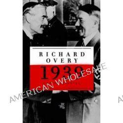 1939 - nad przepaścią - Richard Overy