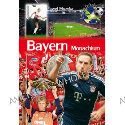 Bayern Monachium - Paweł Muzyka