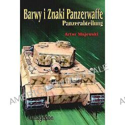 Barwy i Znaki Panzerwaffe - Panzerabteilung - część 2 - Artur Majewski