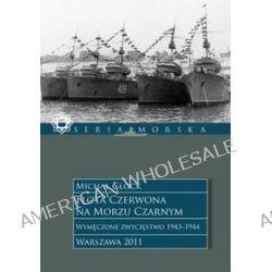 Flota Czerwona na Morzu Czarnym, tom 2 - Michał Glock